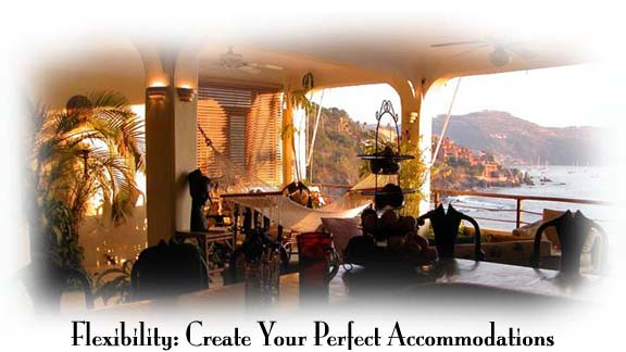 Flexibility: Create Your Perfect Accommodations